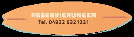 Reservierung: 04922 9321321 oder info@chillers-borkum.com